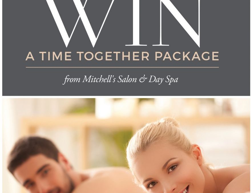Win a Mitchell's Salon Time Together Package!