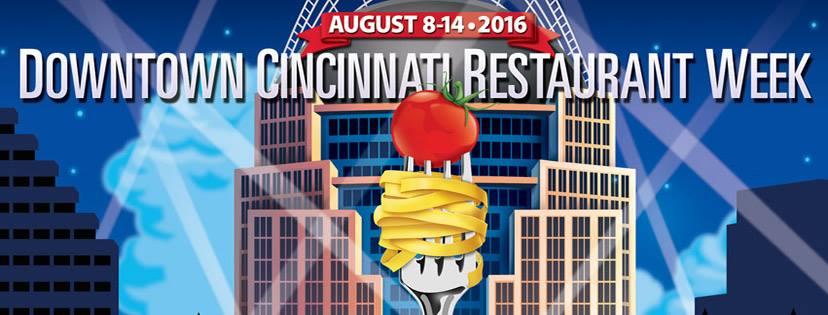 Cincinnati Restaurant Week  August