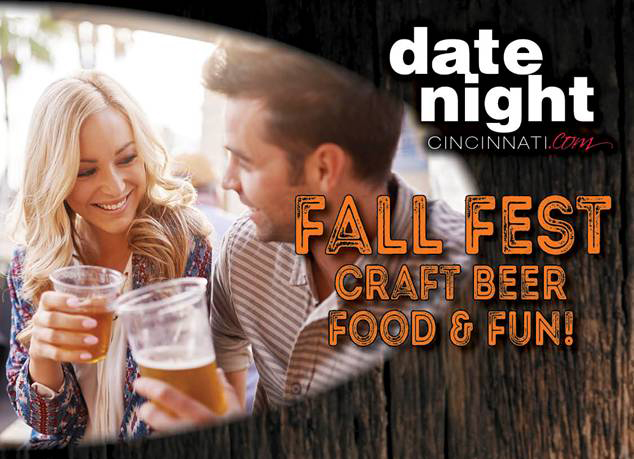 Date Night Cincinnati Fall Fest: Craft Beer, Food & Fun!